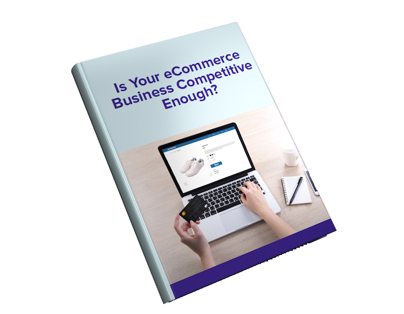 is your ecommerce business competitive enough.png